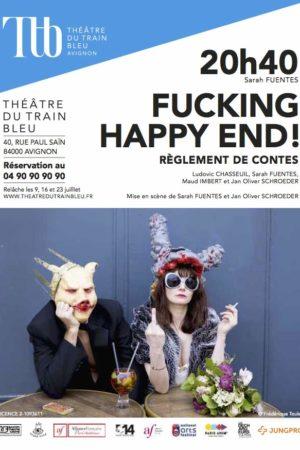 Fucking Happy End, festival d'Avignon